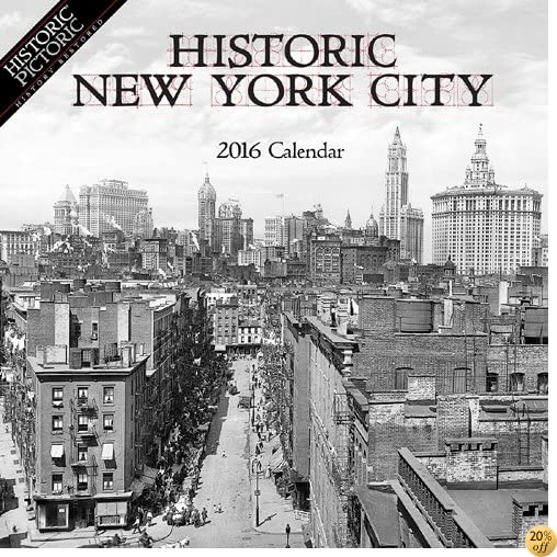 Historic New York City 2016 Calendar