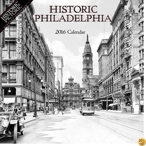 THistoric Philadelphia 2016 Calendar