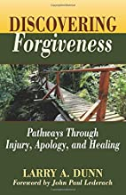 Discovering Forgiveness: Pathways Through…