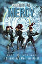 Promise of Mercy by Kurt D. Springs