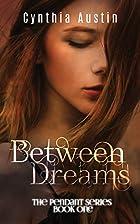 Between Dreams (The Pendant Series) (Volume…