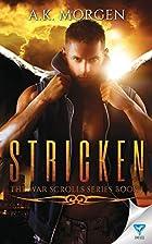 Stricken (The War Scrolls Book 1) by A.K.…
