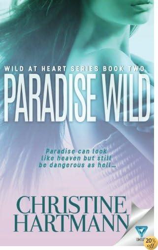 TParadise Wild (Wild At Heart) (Volume 2)