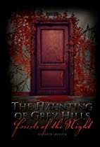 Forests of the Night (The Haunting of Grey…