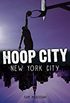 New York City (Hoop City) by Sam Moussavi