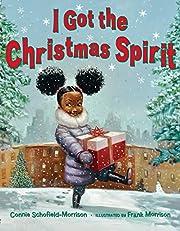 I Got the Christmas Spirit by Connie…