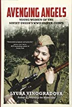 Avenging Angels: Young Women of the Soviet…