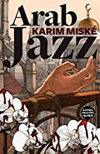 Arab Jazz by Karim Miské