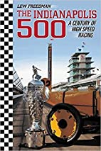 The Indianapolis 500: A Century of High…