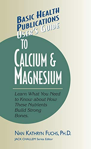 users-guide-to-calcium-magnesium-basic-health-publications-users-guide