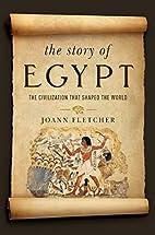 The Story of Egypt by Joann Fletcher