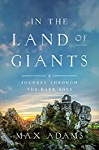 In the Land of Giants: A Journey Through the…