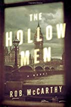 The Hollow Men: A Novel by Rob McCarthy