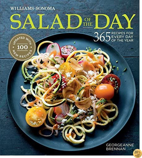 TSalad of the Day (Revised): 365 Recipes for Every Day of the Year