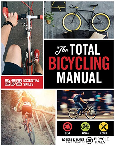 the-total-bicycling-manual-301-tips-for-two-wheeled-fun-total-manuals
