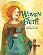 Women of Faith: Saints and Martyrs of the…