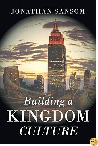 TBuilding a Kingdom Culture