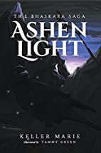 Ashen Light by Keller Marie