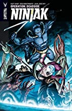 Ninjak Volume 3: Operation: Deadside by Matt…