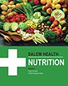 Salem Health: Nutrition by Salem Press