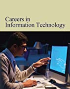 Careers in information technology by Michael…