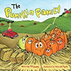 The Pumpkin Family by TR Durphy