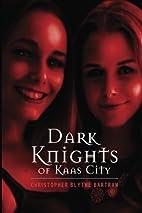 Dark Knights of Kaas City (Volume 2) by…