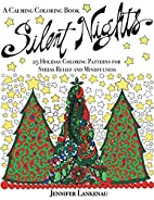 Silent Nights: 25 Holiday Coloring Patterns…