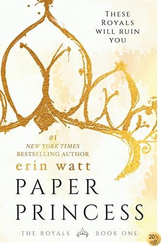 TPaper Princess: A Novel (The Royals)
