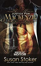 Justice for Mackenzie (Badge of Honor: Texas…