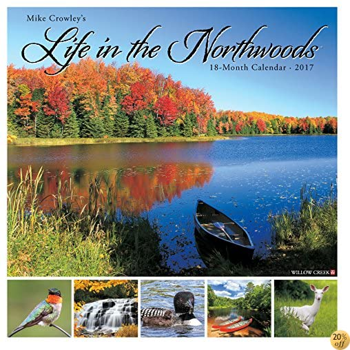 TLife in the Northwoods 2017 Wall Calendar