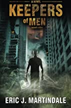 Keepers of Men: Second Edition. A Dystopian,…