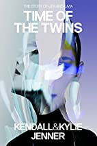 Time of the Twins: The Story of Lex and…