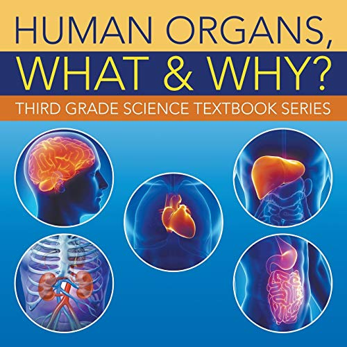 human-organs-what-why-third-grade-science-textbook-series
