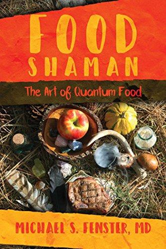 food-shaman-the-art-of-quantum-food