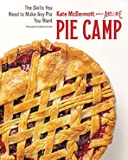 Pie Camp: The Skills You Need to Make Any…