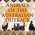 Animals of the Australian Outback by Baby…