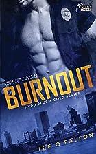 Burnout by Tee O'Fallon