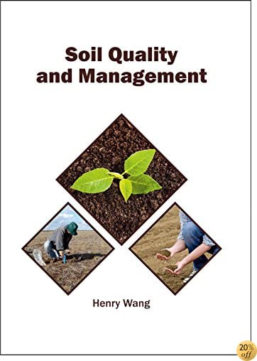 Soil Quality and Management