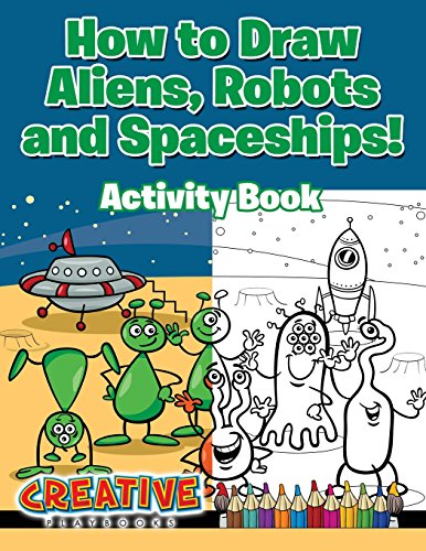 how-to-draw-aliens-robots-and-spaceships-activity-book