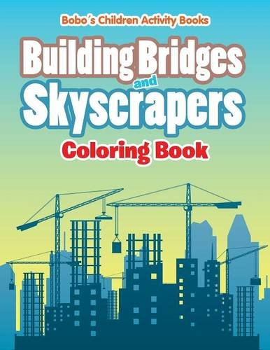 building-bridges-and-skyscrapers-coloring-book