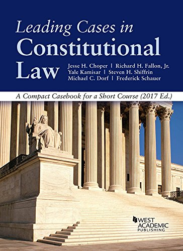 leading-cases-in-constitutional-law-a-compact-cas-for-a-short-course-american-cas-series
