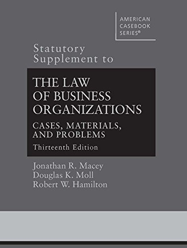 statutory-supplement-to-the-law-of-business-organizations-cases-materials-and-problems-american-cas-series