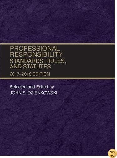 Professional Responsibility, Standards, Rules and Statutes (Selected Statutes)