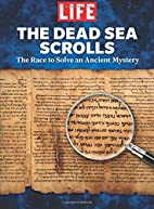 LIFE The Dead Sea Scrolls: The Race to Solve…