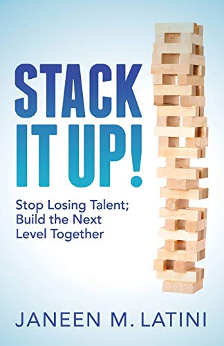 stack-it-up-stop-losing-talent-build-the-next-level-together
