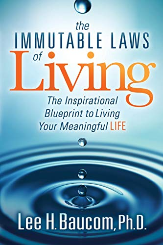 the-immutable-laws-of-living-the-inspirational-blueprint-to-living-your-meaningful-life