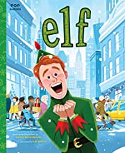 Elf: The Classic Illustrated Storybook (Pop…