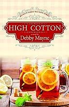 High Cotton (Bucklin Family Reunion) by…