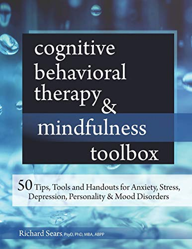 cognitive-behavioral-therapy-mindfulness-toolbox-50-tips-tools-and-handouts-for-anxiety-stress-depression-personality-and-mood-disorders